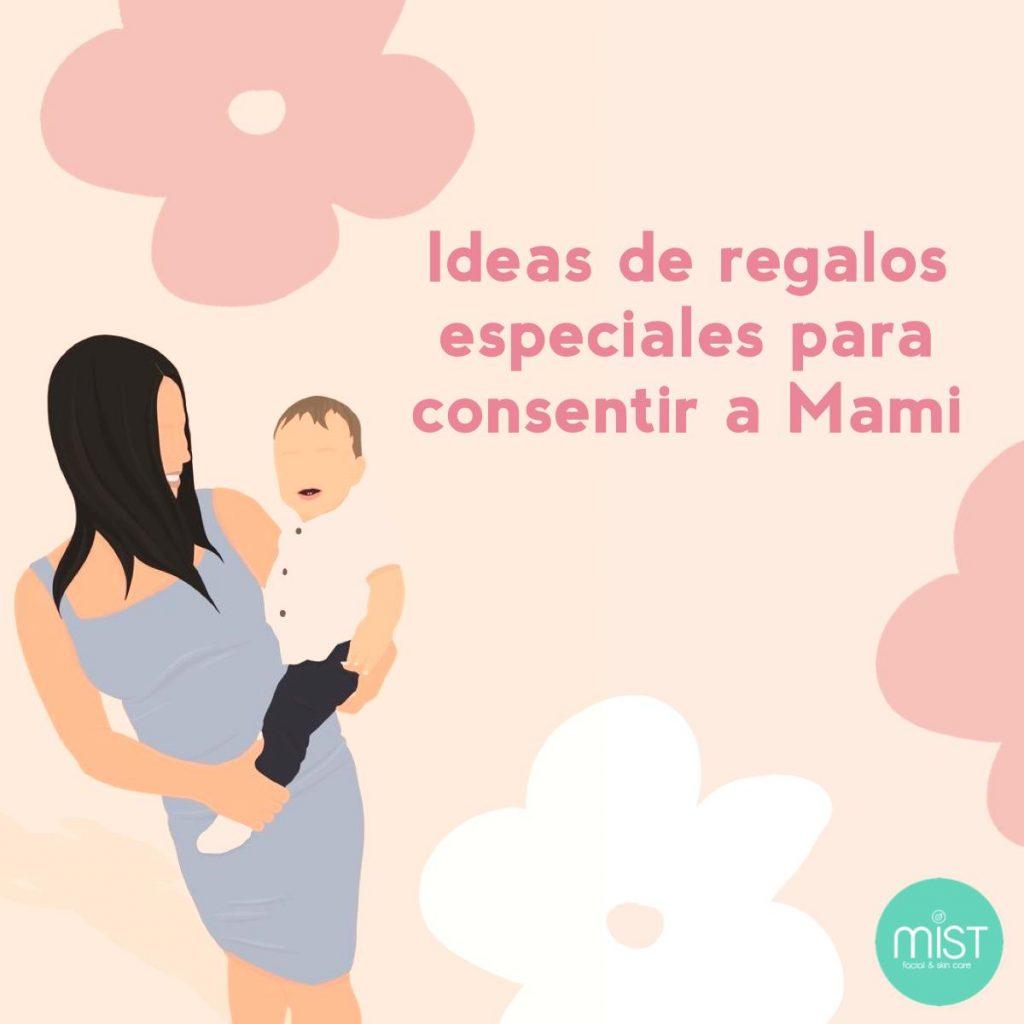 ideas de regalos especiales para consentir a mami mist guatemala